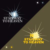 No Stairway To Heaven