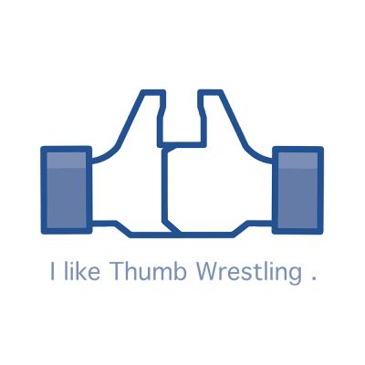 I like Thumb Wrestling