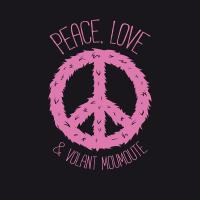 Peace, Love and...