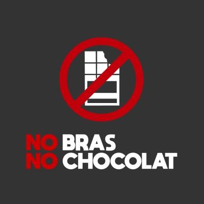 No bras No chocolat