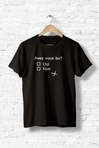 T Shirt homme Avez vous bu ? message fun humour humour noir alcool flex